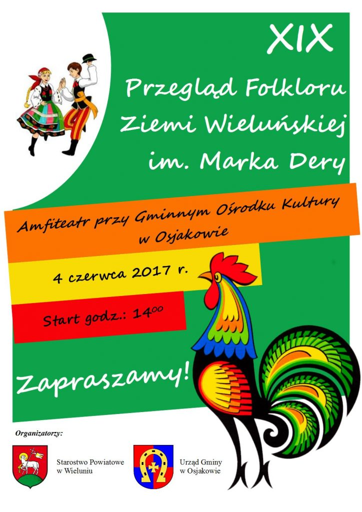 4 czerwca (niedziela) -  XIX Przegląd Folkloru Ziemi Wieluńskiej im. Marka Dery